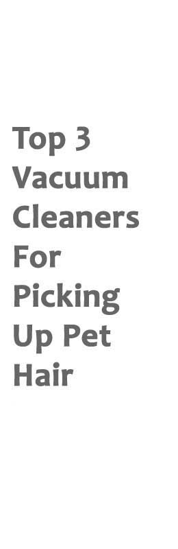 Best Vacuum Cleaner For Pet Hair 2017 Canister Cordless